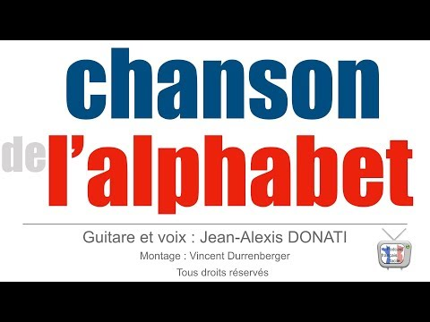 chanson de l'alphabet - french alphabet song